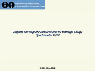 Magnets and Magnetic Measurements for Prototype Energy Spectrometer T-474