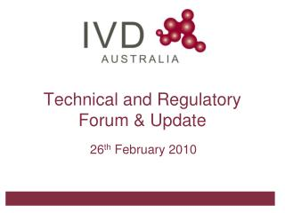 Technical and Regulatory Forum & Update
