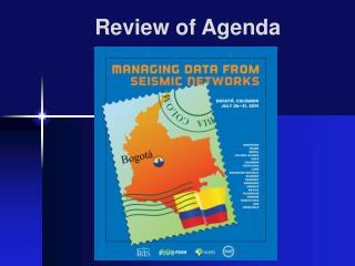 Review of Agenda