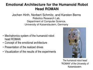 Emotional Architecture for the Humanoid Robot Head ROMAN