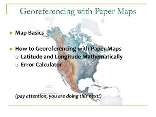 Georeferencing with Paper Maps