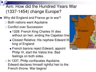 Aim: How did the Hundred Years War (1337-1454) change Europe?