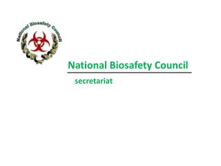 National  B iosafety  Council