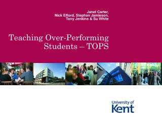 Teaching Over-Performing Students – TOPS
