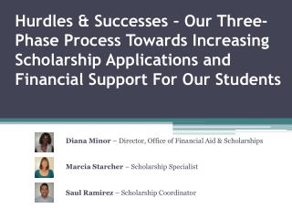Diana Minor – Director, Office of Financial Aid & Scholarships
