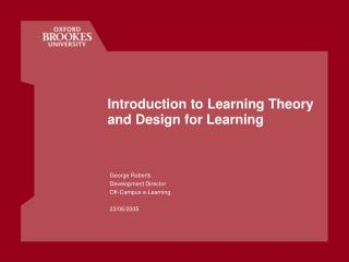 Introduction to Learning Theory and Design for Learning