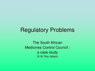 Regulatory Problems