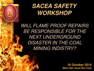 SACEA SAFETY WORKSHOP