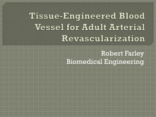 Tissue-Engineered Blood Vessel for Adult Arterial Revascularization
