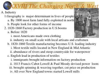 XXVIII The Changing North & West