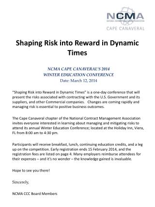 Shaping Risk into Reward in Dynamic Times