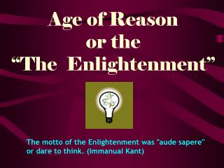 "Age of Reason or the ""The  Enlightenment"""