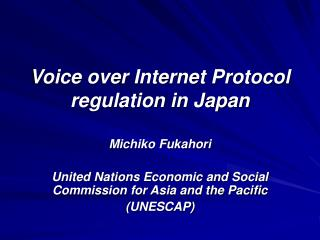 Voice over Internet Protocol regulation in Japan