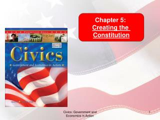 Chapter 5: Creating the Constitution