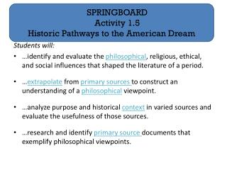 SPRINGBOARD Activity 1.5 Historic Pathways to the American Dream
