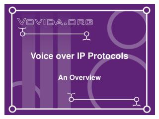 Voice over IP Protocols