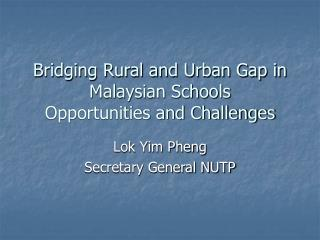 Bridging Rural and Urban Gap in Malaysian Schools Opportunities and Challenges