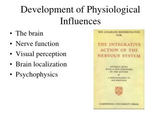 Development of Physiological Influences