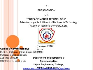 "A  PRESENTATION ON ""SURFACE MOUNT TECHNOLOGY"""