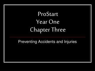 ProStart  Year One Chapter Three
