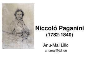 Niccoló Paganini (1782-1840)