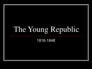 The Young Republic