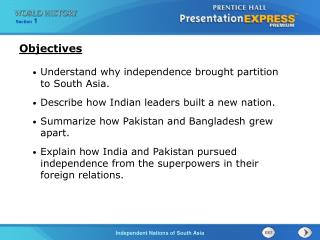 Understand why independence brought partition to South Asia.