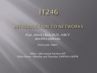 IT246 introduction to networkS