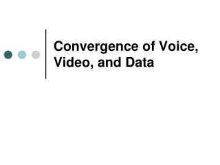 Convergence of Voice