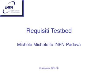 Requisiti Testbed