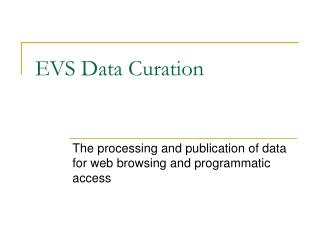 EVS Data Curation
