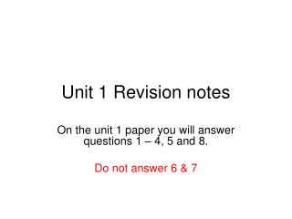 Unit 1 Revision notes