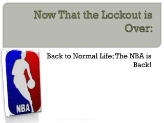 Now That the Lockout is Over: