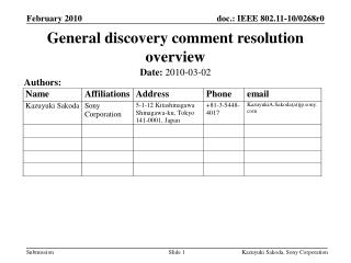 General discovery comment resolution overview