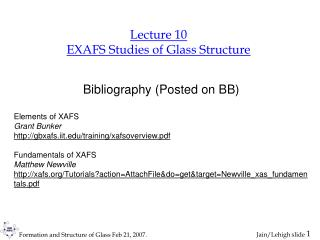 Lecture 10 EXAFS Studies of Glass Structure