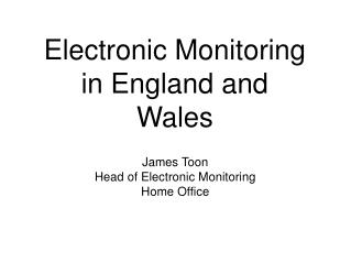 Electronic Monitoring in England and Wales