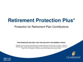 Retirement Protection Plus*