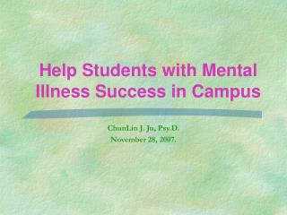 Help Students with Mental Illness Success in Campus