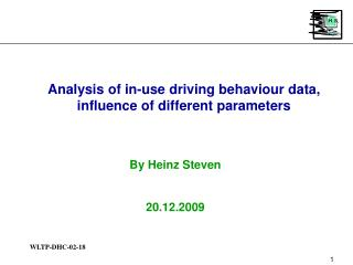 Analysis of in-use driving behaviour data, influence of different parameters