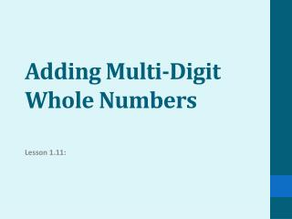 Adding Multi-Digit Whole Numbers