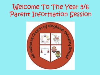 Welcome To The Year 5/6 Parent Information Session