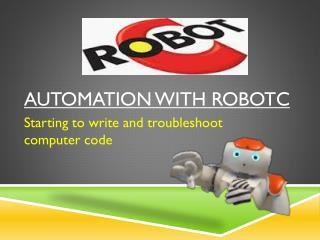 Automation with RobotC
