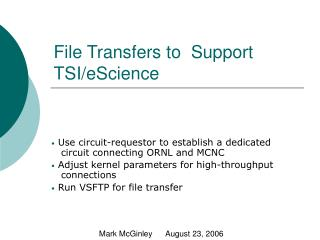 File Transfers to  Support TSI/eScience