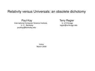 Relativity versus Universals: an obsolete dichotomy