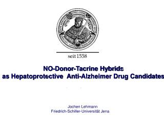 NO-Donor-Tacrine Hybrids  as Hepatoprotective  Anti-Alzheimer Drug Candidates