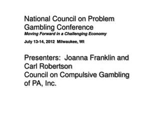 National Council on Problem Gambling Conference Moving Forward in a Challenging Economy
