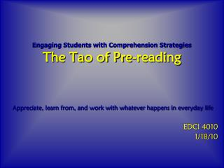 Engaging  Students with Comprehension  Strategies The  Tao of  Pre-reading