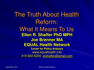 The Truth About Health Reform: What It Means To Us