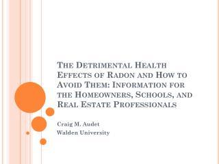 Craig M. Audet Walden University