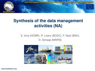 Synthesis of the data management activities (NA)